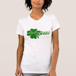 Wer Ihr Paddy-Behälter ist T-Shirt