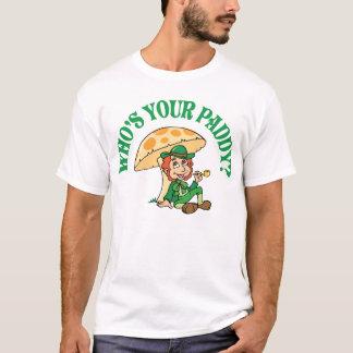 Wer Ihr Paddy unter Pilz ist T-Shirt