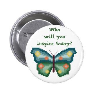 Wer inspirieren Sie heute? Runder Button 5,1 Cm