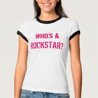 Wer ist A ROCKSTAR? T-Shirt