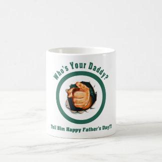 Wer ist Ihr Vati? Der Vatertags-Tasse Tasse