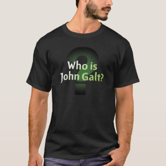 Wer ist John Galt? T-Shirt