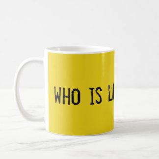 Wer ist Larken Rose?  Kaffee-Tasse Tasse