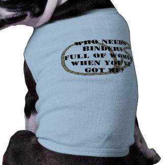 Wer Mappen voll der Frauen benötigt T-Shirt