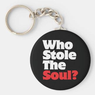 Wer stahl das Soul? Schlüsselanhänger