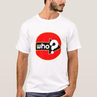 Wer zwei? T-Shirt