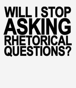 rhetorische fragen lustig