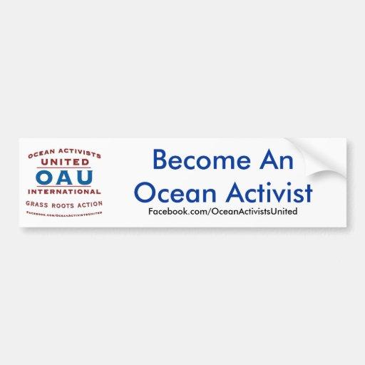 Werden ein Ozean-Aktivist Auto Sticker