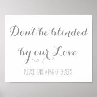 Werden nicht blind gemacht Sie von unserer Liebe Poster