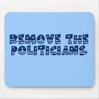 Werden Sie alle Politiker in Wahington los Mousepads