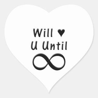 Werden Sie Liebe Sie bis Unendlichkeit Herzaufkleber