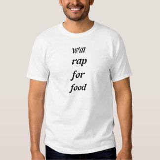 Werden Sie, Rap, für, Nahrung Hemden