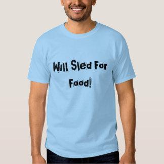 """""""Werden Sie Schlitten für Nahrung"""" blauer Tshirts"""