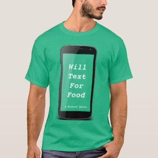 Werden Sie Text für Nahrung - ein MisterP Shirt