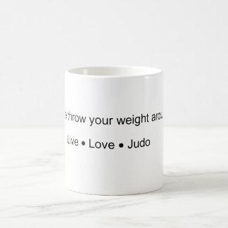 Werfen Sie Ihr Gewicht Kaffeetasse