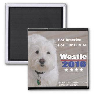 Westie 2016 politischer Parodie-Magnet Quadratischer Magnet