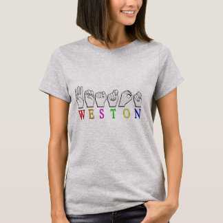 WESTON FINGERSPELLED ASL NAMENSzeichen T-Shirt