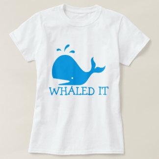 Whaled es T-Shirt
