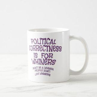 Whiney politische Korrektheit Kaffeetasse