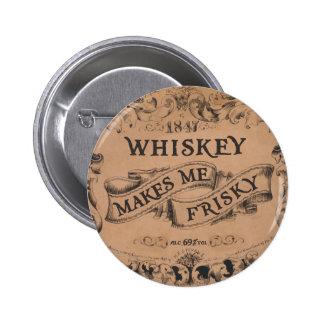 Whisky macht mich frisky runder button 5,1 cm