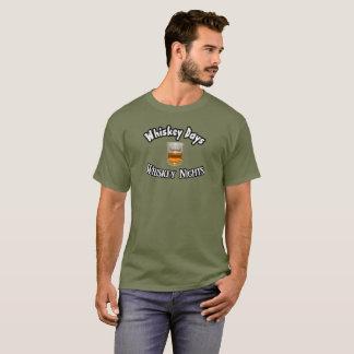 Whisky-Tageswhisky-Nächte -- T - Shirt