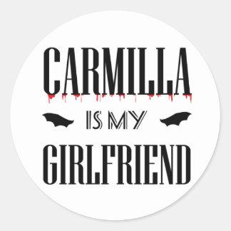 Whiter Carmilla i my girlfriend - Runder Aufkleber