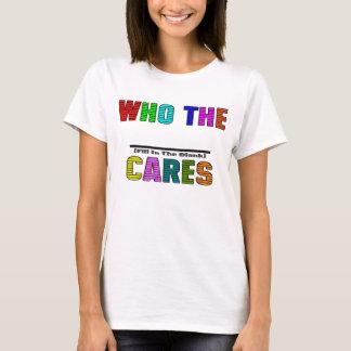 WHO die (füllen Sie den freien Raum) aus, SORGFALT T-Shirt