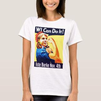 WI können es tun! Abstimmung Burke am 4. November T-Shirt