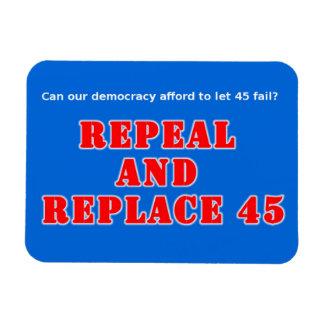 Widerrufen Sie und ersetzen Sie Trumpf 45 Magnet
