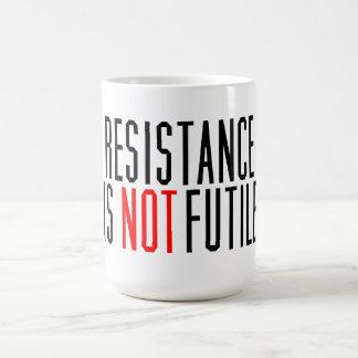 Widerstand ist NICHT vergeblich Kaffeetasse