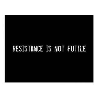 Widerstand ist nicht vergeblich postkarte