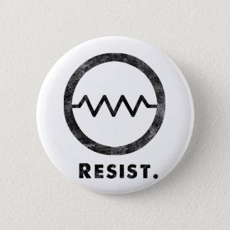 Widerstehen Sie Abzeichen Runder Button 5,1 Cm