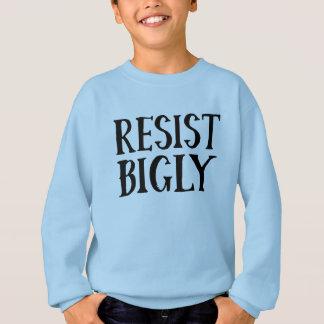 Widerstehen Sie Bigly AntiTrumpf-Widerstand-Kleid Sweatshirt
