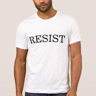 WIDERSTEHEN Sie T - Shirt