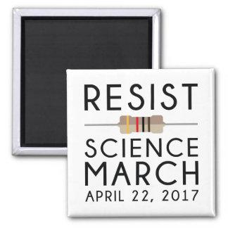 Widerstehen Sie Wissenschafts-März Quadratischer Magnet