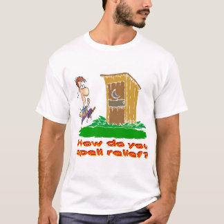 Wie buchstabieren Sie Entlastung? T-Shirt