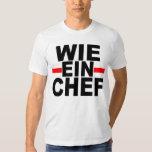WIE EIN CHEF: DEUTSCH. wie ein Koch Tshirts