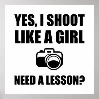 Wie ein Mädchen-Fotografie-Trieb Poster