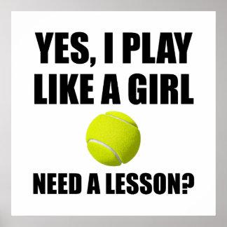 Wie ein Mädchen-Tennis Poster
