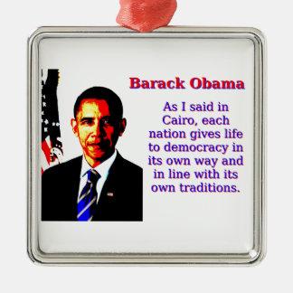 Wie ich in Kairo - Barack Obama sagte Silbernes Ornament