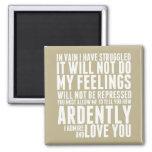 Wie leidenschaftlich ich und Liebe Sie bewundere Magnets