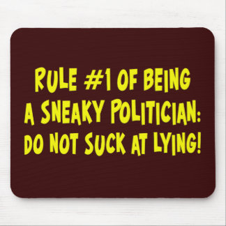 Wie man ein hinterlistiger Politiker 1 ist Mauspads