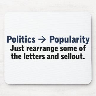 Wie man ein populärer Politiker ist Mauspad