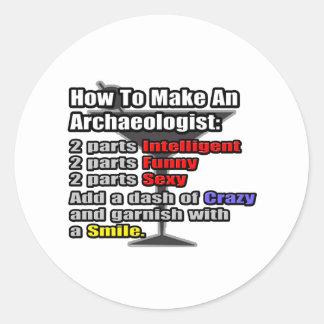 Wie man einen Archäologen macht Runder Aufkleber