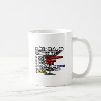 Wie man einen Orthopäde macht Kaffeetasse