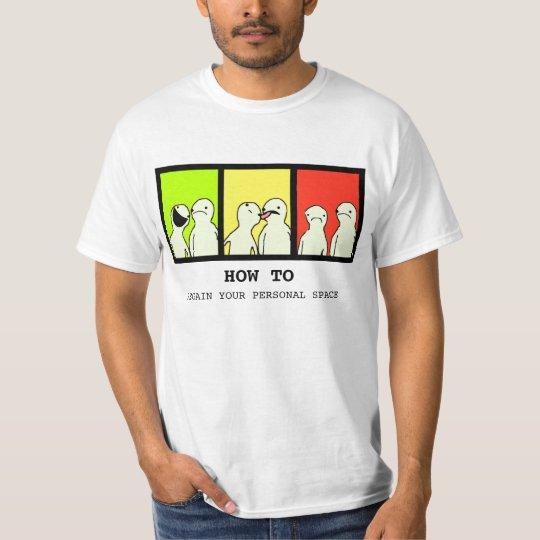 Wie man Ihr lustiges Shirt des persönlichen Raumes