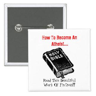 Wie man wird ein atheistisches…. quadratischer button 5,1 cm