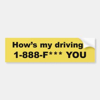 Wie mein fährt? F *** SIE Autoaufkleber