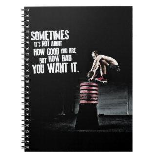Wie schlecht Sie es wollen - CrossFit motivierend Spiral Notizblock
