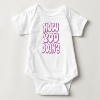 Wie Sie Doin? Baby Strampler